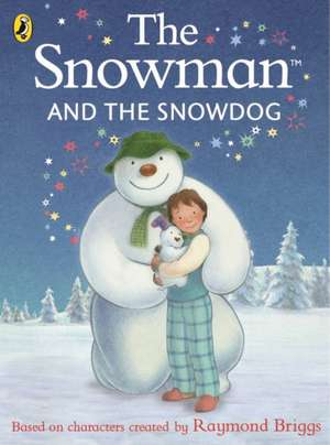 The Snowman and the Snowdog de Raymond Briggs