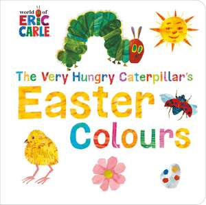 The Very Hungry Caterpillar's Easter Colours imagine