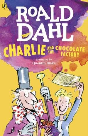 Charlie and the Chocolate Factory de Roald Dahl