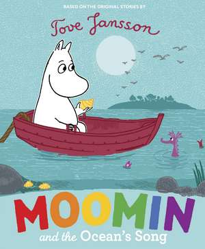 Moomin and the Ocean's Song de Tove Jansson
