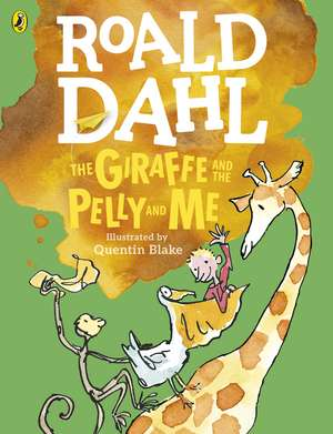 The Giraffe and the Pelly and Me  de Roald Dahl