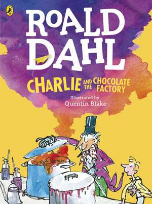Charlie and the Chocolate Factory, ediția ilustrată de Roald Dahl