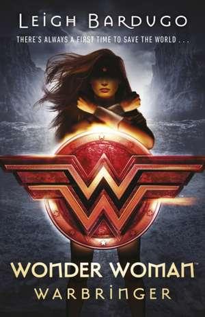 Wonder Woman: Warbringer (DC Icons Series) de Leigh Bardugo