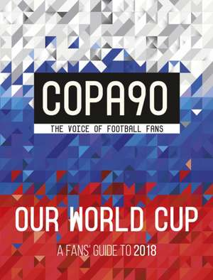 COPA90: Our World Cup