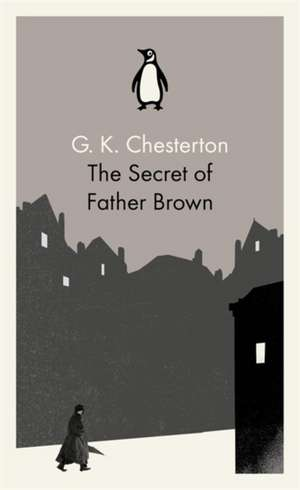 The Secret of Father Brown de G. K. Chesterton