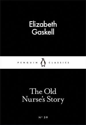 The Old Nurse's Story de Elizabeth Gaskell
