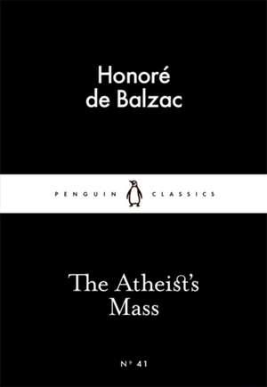 The Atheist's Mass de Honoré de Balzac