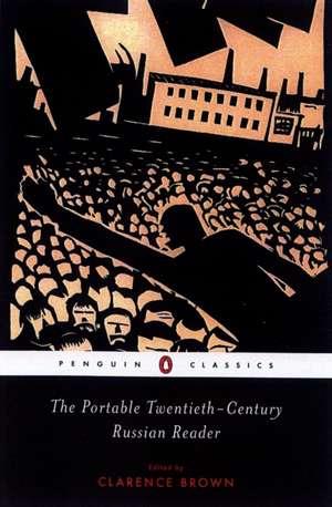 The Portable Twentieth-Century Russian Reader de various