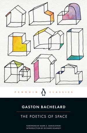 The Poetics of Space de Gaston Bachelard