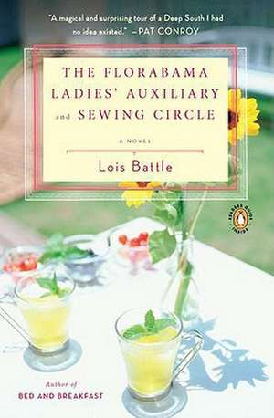 The Florabama Ladies' Auxiliary and Sewing Circle de Lois Battle