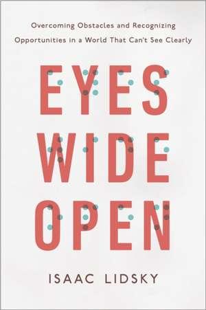 Eyes Wide Open de Isaac Lidsky