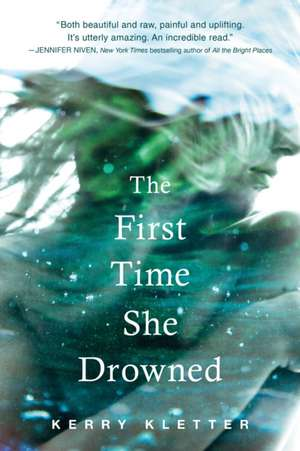 The First Time She Drowned de Kerry Kletter