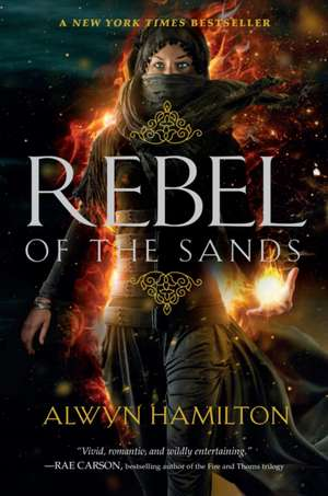 Rebel of the Sands de Alwyn Hamilton