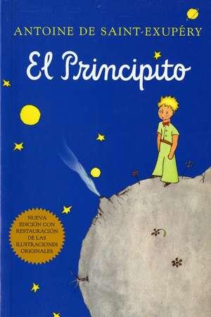 El principito (Spanish) de Antoine de Saint-Exupéry