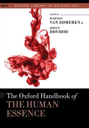 The Oxford Handbook of the Human Essence