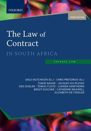The Law of Contract in South Africa de Dale Hutchison