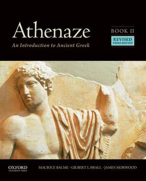 Athenaze, Book II: An Introduction to Ancient Greek de Maurice Balme