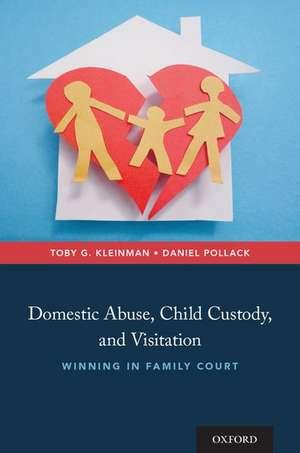 Domestic Abuse, Child Custody, and Visitation