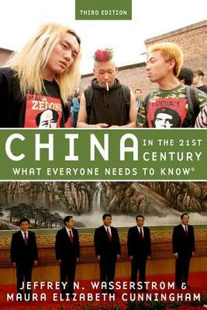 China in the 21st Century: What Everyone Needs to Know® de Jeffrey N. Wasserstrom