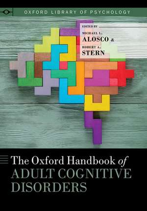 The Oxford Handbook of Adult Cognitive Disorders de Michael L. Alosco