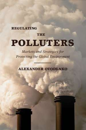 Regulating the Polluters