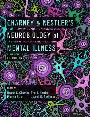 Charney & Nestler's Neurobiology of Mental Illness de Dennis S. Charney