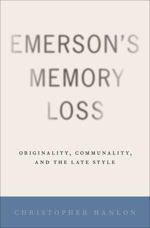 Emerson's Memory Loss