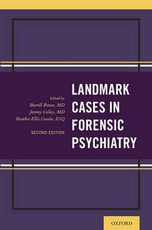 Landmark Cases in Forensic Psychiatry de Merrill Rotter
