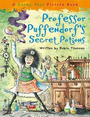 Professor Puffendorf's Secret Potions de Robin Tzannes