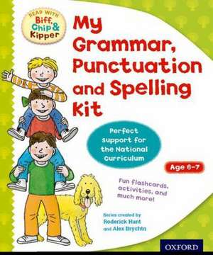Oxford Reading Tree: Read with Biff, Chip and Kipper: My Grammar, Punctuation and Spelling Kit