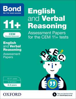 Bond 11+ English and Verbal Reasoning Assessment Papers for the CEM 11+ tests: 8-9 years de Michellejoy Hughes