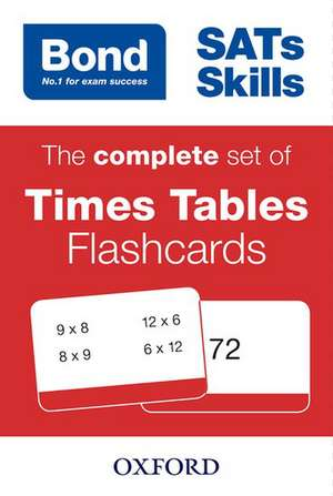 Bond SATs Skills: The complete set of Times Tables Flashcards