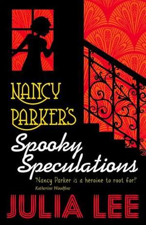 Nancy Parker's Spooky Speculations de Julia Lee