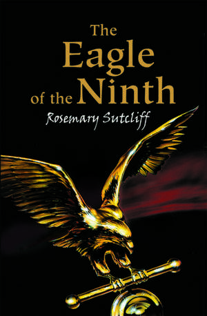 The Eagle of The Ninth de Rosemary Sutcliff