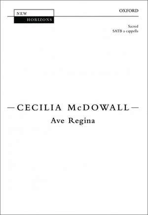 Ave Regina de Cecilia McDowall