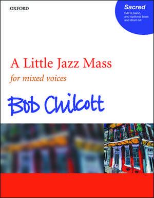 A Little Jazz Mass de Bob Chilcott