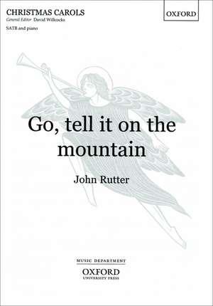 Go, tell it on the mountain: Vocal score de John Rutter