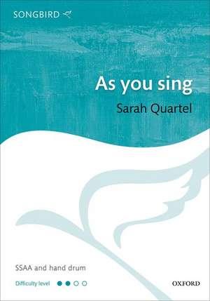 As you sing de Sarah Quartel
