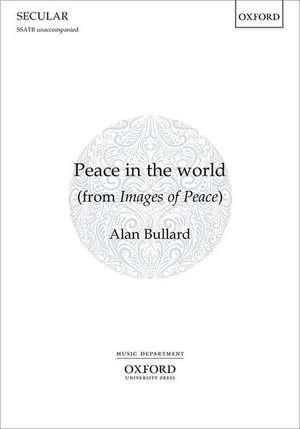 Peace in the world: from Images of Peace de Alan Bullard
