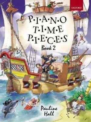 Piano Time Pieces 2 de Pauline Hall