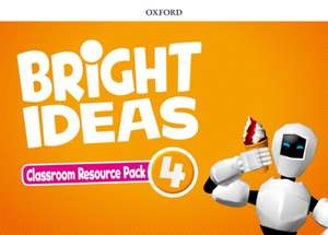 Bright Ideas: Level 4: Classroom Resource Pack: Inspire curiosity, inspire achievement.