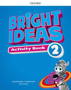 Bright Ideas: Level 2: Activity Book with Online Practice: Inspire curiosity, inspire achievement.