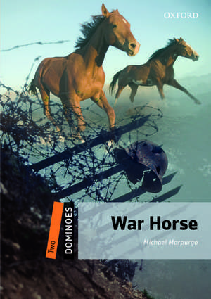 Dominoes: Two: War Horse