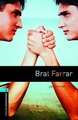Oxford Bookworms Library: Level 5:: Brat Farrar de Josephine Tey
