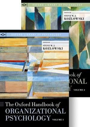 The Oxford Handbook of Organizational Psychology, Two-Volume Set de Steve W. J. Kozlowski