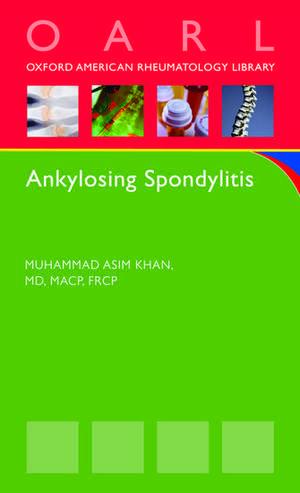 Ankylosing Spondylitis de Muhammad Asim Khan