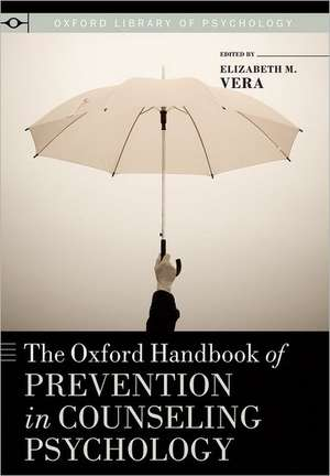 The Oxford Handbook of Prevention in Counseling Psychology