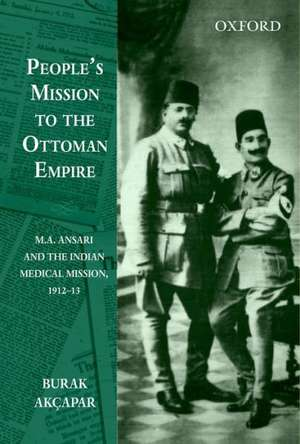 Peoples Mission To The Ottoman Empire