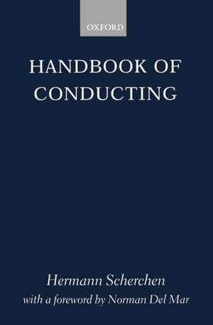 Handbook of Conducting de Hermann Scherchen