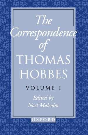 The Correspondence of Thomas Hobbes: The Correspondence of Thomas Hobbes: Volume I: 1622-1659 de Thomas Hobbes
